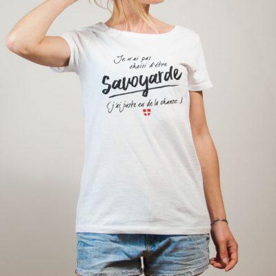 T-shirt Savoie : Savoyarde j'ai eu de la chance femme blanc