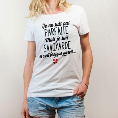 T-shirt Savoie : Je ne suis pas parfaite mais je suis Savoyarde femme blanc