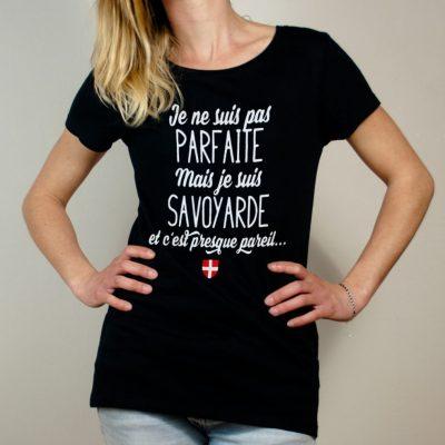 T-shirt Savoie : Je ne suis pas parfaite mais je suis Savoyarde femme noir