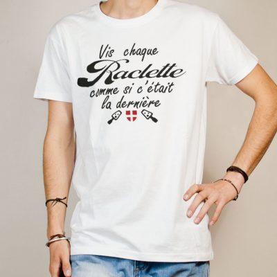 T-shirt Savoie : Vis chaque raclette comme si c'était la dernière homme blanc