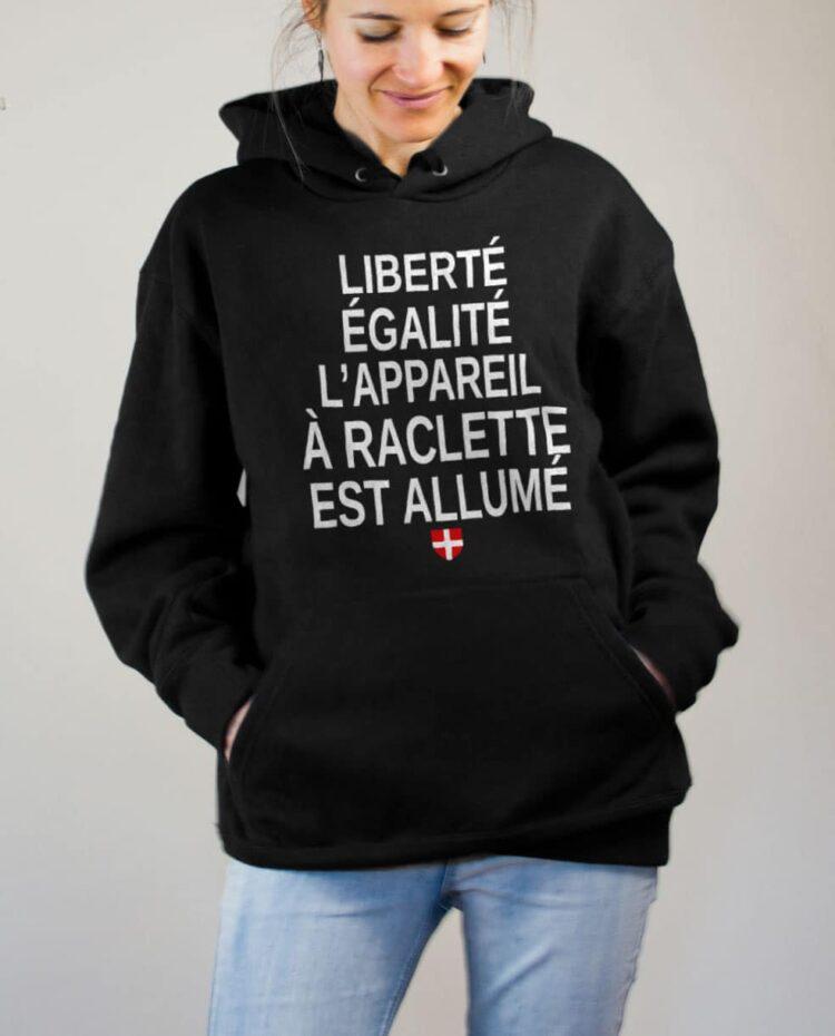 Sweat Savoie : Liberté Égalité Appareil à Raclette Allumé femme noir