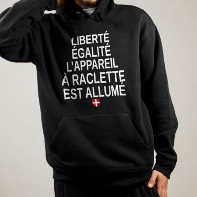 Sweat Savoie : Liberté Égalité Appareil à Raclette Allumé homme noir