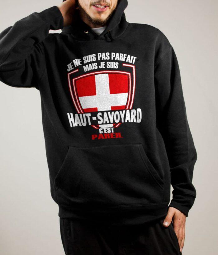 Sweat Haute-Savoie : Pas parfait mais Haut-Savoyard homme noir
