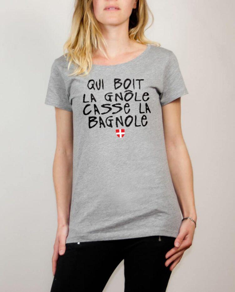 T-shirt Savoie : Qui boit la gnôle casse la bagnole femme gris