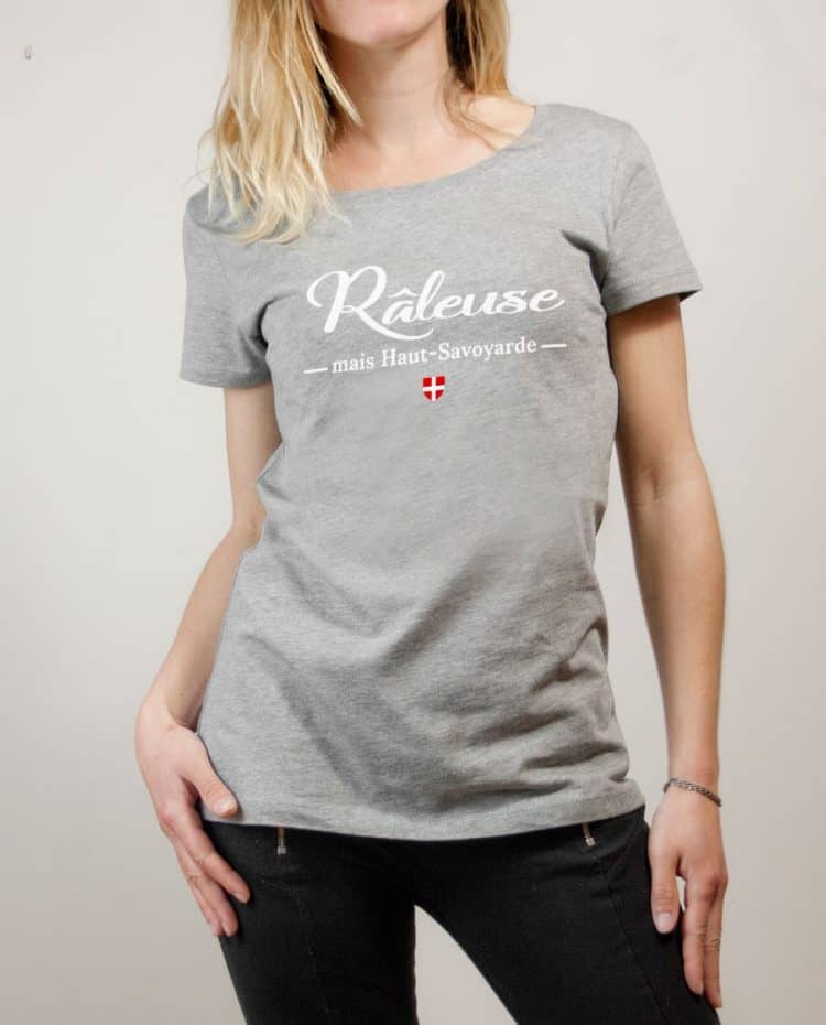 T-shirt Haute-Savoie : Râleuse mais Haut-Savoyarde femme gris