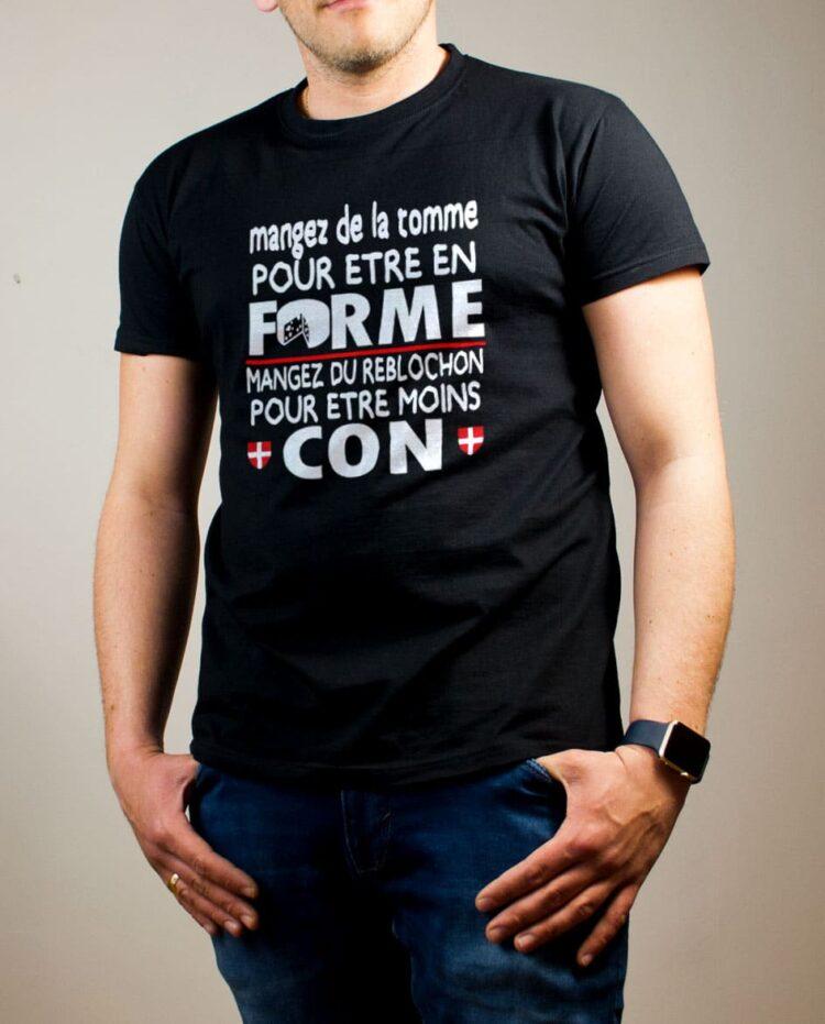 T-shirt Savoie : Mangez de la Tomme pour être en Forme. Mangez du Reblochon pour être moins Con homme noir