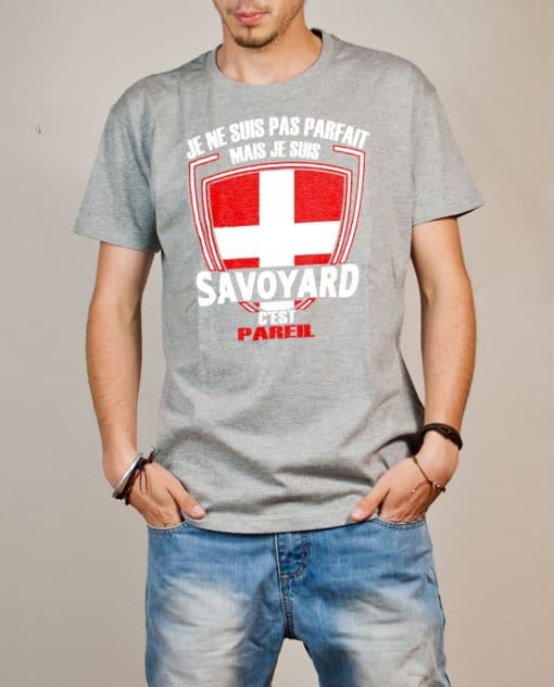 T-shirt Savoie : Pas parfait mais Savoyard homme gris